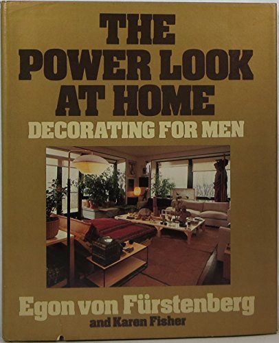 9780688035990: The Power Look at Home: Decorating for men