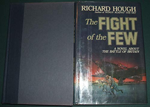 The fight of the few: Hough, Richard Alexander