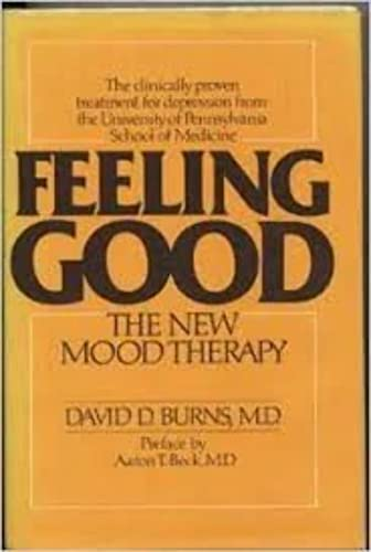 9780688036331: Feeling Good: The New Mood Therapy