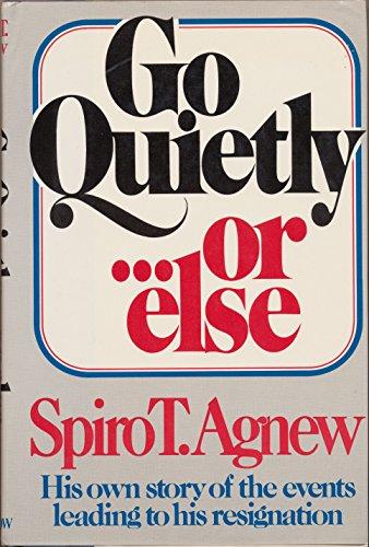 Go Quietly.or else: Agnew, Spiro T.