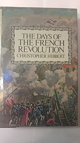 9780688037048: The Days of the French Revolution