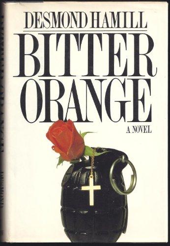 9780688037116: Bitter orange