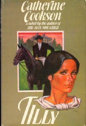 Tilly: Cookson, Catherine