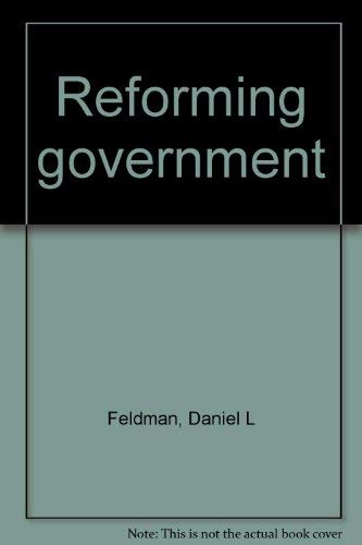 9780688037291: Reforming government