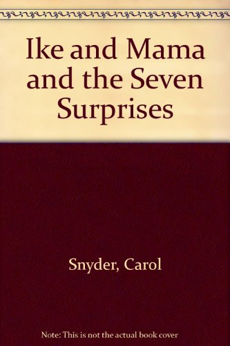 9780688037321: Ike and Mama and the Seven Surprises
