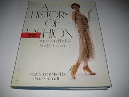 9780688037420: A history of fashion