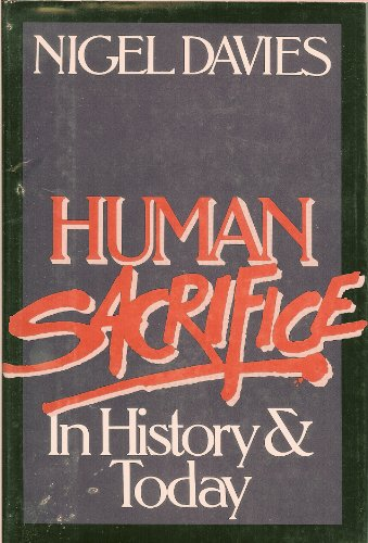 9780688037550: Human Sacrifice in History and Today