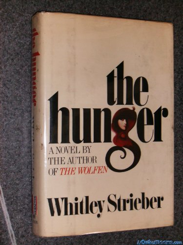 The Hunger: Strieber, Whitley
