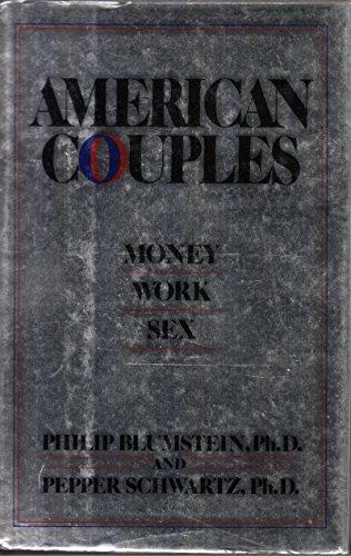 9780688037727: American Couples: Money, Work, Sex