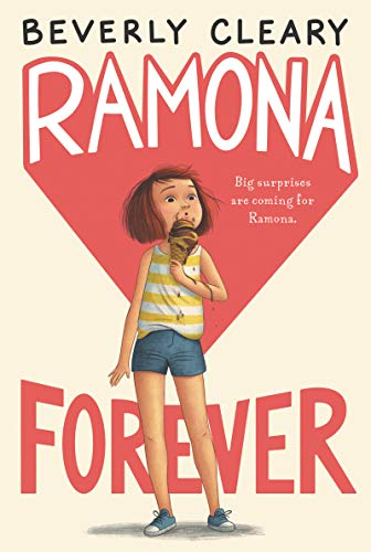Ramona Forever (Ramona Series): Cleary, Beverly