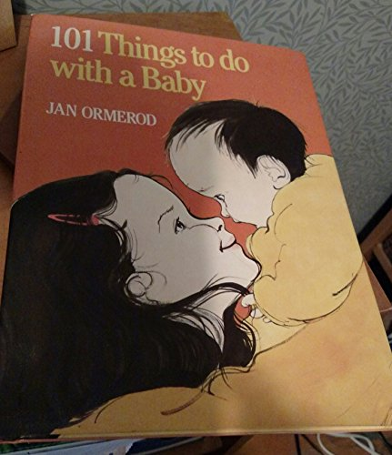 101 things to do with a baby