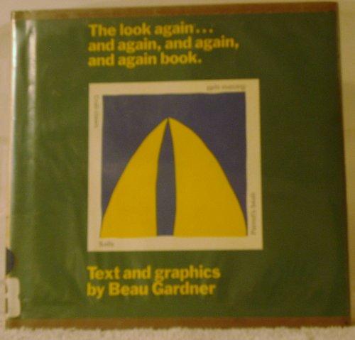 9780688038069: The Look Again, and Again, and Again, and Again Book