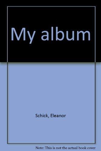 9780688038274: My album