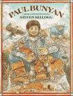 Paul Bunyan: Steven Kellogg