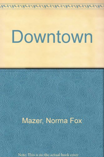 9780688038595: Downtown
