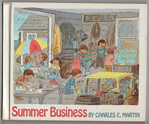 Summer business (9780688038632) by Charles E Martin