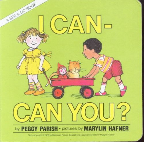 9780688038885: 001: I Can, Can You?: Level 1 (A See & do book)