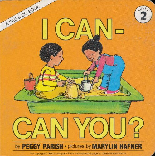 9780688038892: I Can, Can You? (See & Do Books, Level 2)