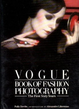 9780688039004: Vogue Book of Fashion Photography: The First Sixty Years