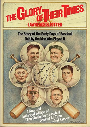 9780688039011: The Glory of Their Times: The Story of the Early Days of Baseball Told by the Men Who Played It