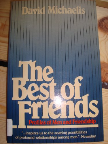 9780688039332: The Best of Friends: Profiles of Extraordinary Friendships