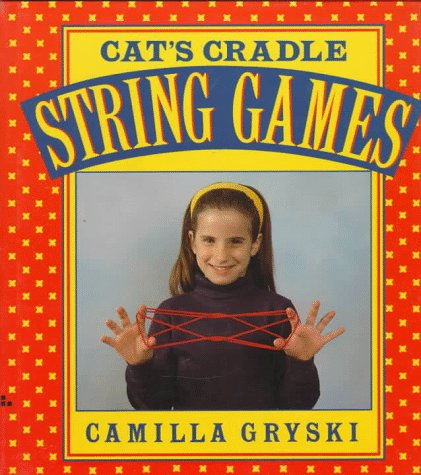 Cats Cradle Owls Eyes A Book Of String G