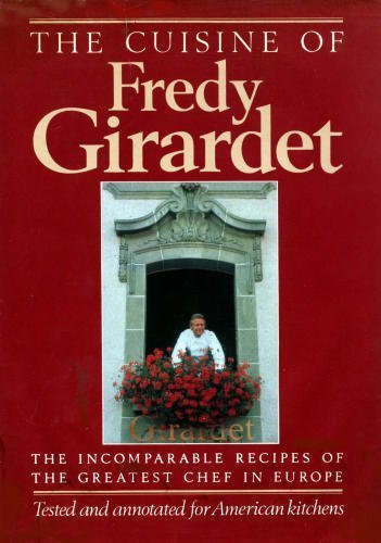 9780688039509: The Cuisine of Fredy Girardet