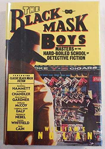 9780688039660: The Black Mask Boys: Masters in the Hard-Boiled School of Detective Fiction