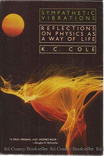 9780688039684: Sympathetic Vibrations: Reflections on Physics As a Way of Life