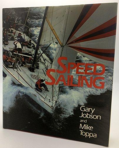 9780688039745: Speed Sailing