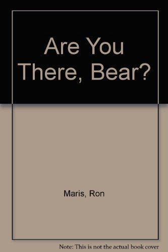 9780688039974: Are You There, Bear?