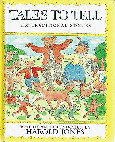 9780688039998: Tales to Tell: Six Traditional Stories