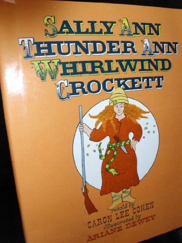 9780688040062: Sally Ann Thunder Ann Whirlwind Crockett
