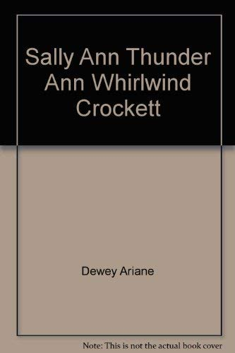 9780688040079: Title: Sally Ann Thunder Ann Whirlwind Crocket