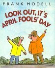 Look Out, It's April Fools' Day