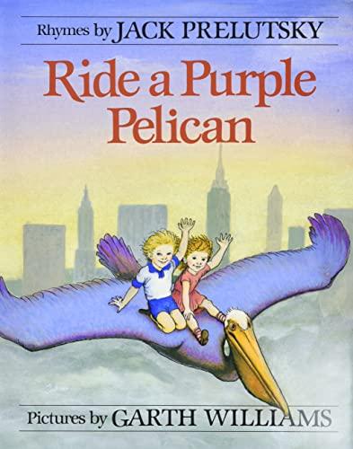 9780688040314: Ride a Purple Pelican