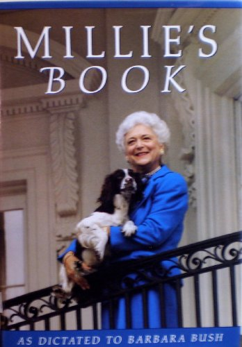 Millie's Book as Dictated to Barbara Bush: Bush, Barbara