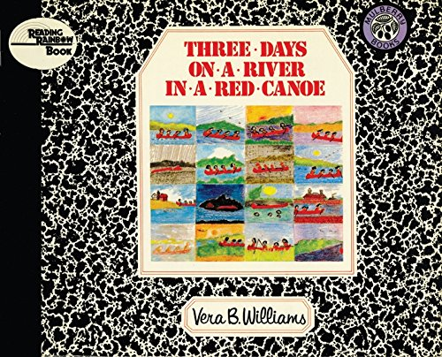 9780688040727: Three Days on a River in a Red Canoe (Reading Rainbow Books)