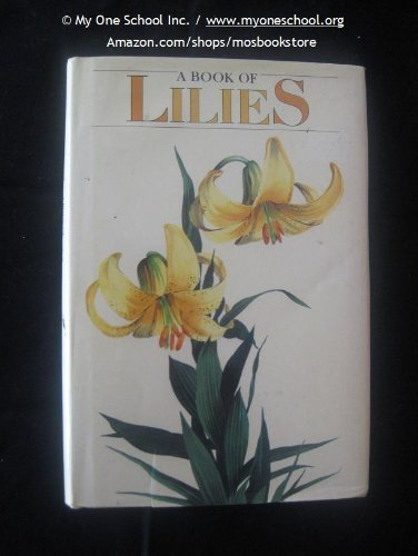9780688041021: Book of Lilies