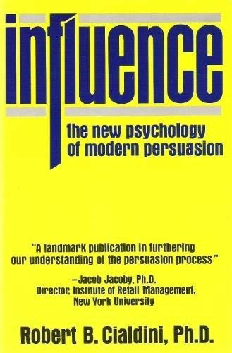 9780688041076: Influence, the New Psychology of Modern Persuasion