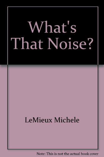 9780688041397: What's That Noise?