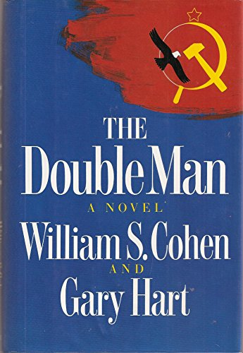The Double Man (SIGNED): Cohen, William S.; Hart, Gary