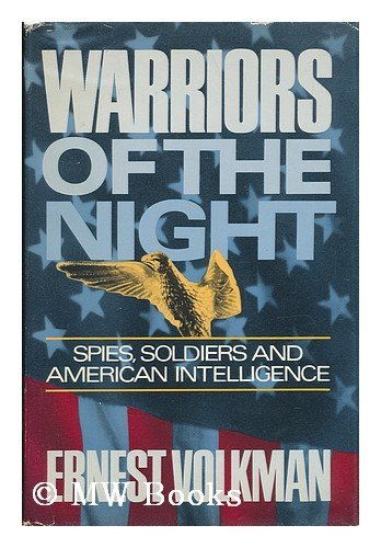 9780688041779: Warriors of the Night: Spies, Soldiers, and American Intelligence