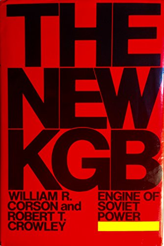 The New KGB Engine of Soviet Power