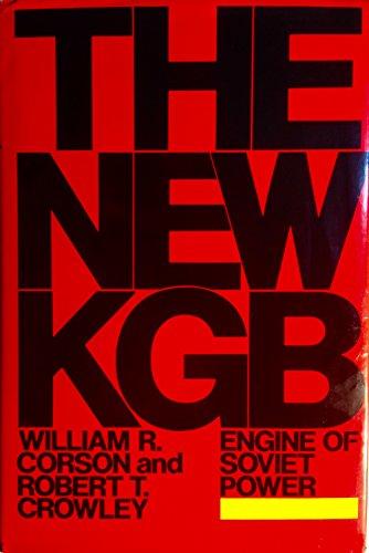 9780688041830: The New KGB: Engine of Soviet Power