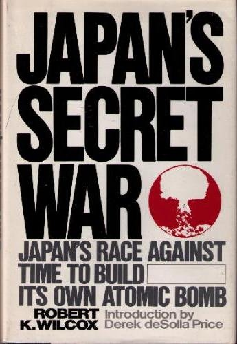 9780688041885: Japan's Secret War