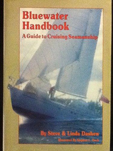 9780688041953: Bluewater Handbook a Guide to Cruising Seamanship