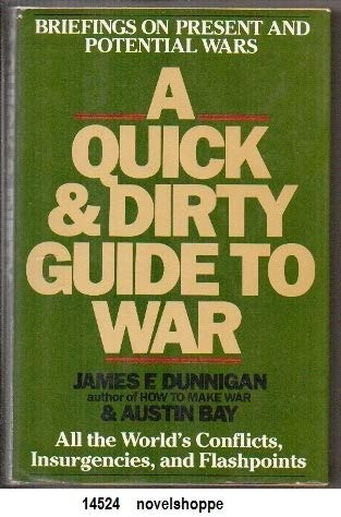 9780688041991: A Quick and Dirty Guide to War: Briefings on Present and Potential Wars