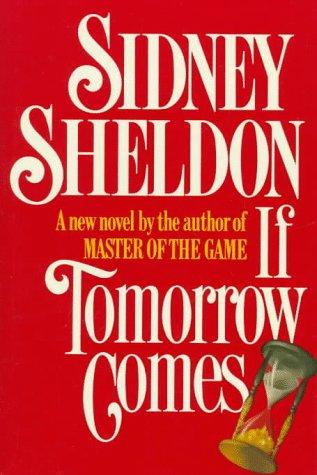 If Tomorrow Comes: Sidney Sheldon