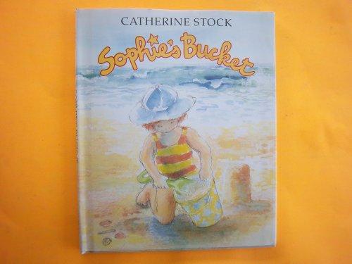 9780688042240: Sophie's Bucket